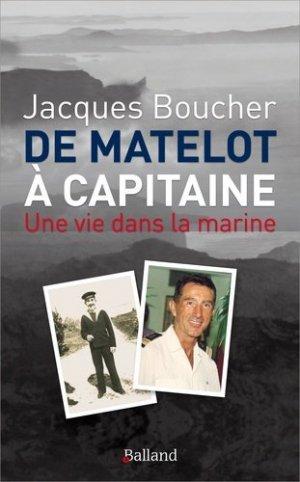 De matelot à capitaine. Une vie dans la marine - Parole et silence - 9782940632169 -