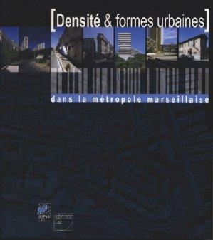 Densités & formes urbaines dans la métropole marseillaise - Imbernon - 9782951639621 -