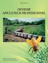 Devenir apiculteur professionnel - jean fedon - 9782954310503 -