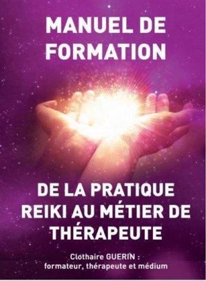 De la pratique reiki au métier de thérapeute - clothaire guerin - 9782956734703
