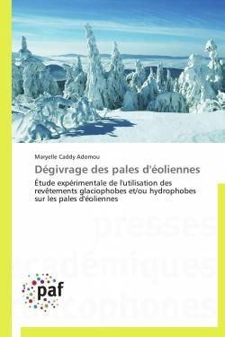 Dégivrage des pales d'éoliennes - presses académiques francophones - 9783841621719 -