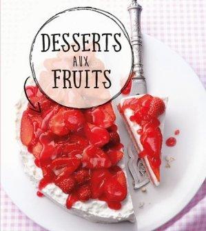 Desserts aux fruits - Komet - 9783869418100 -