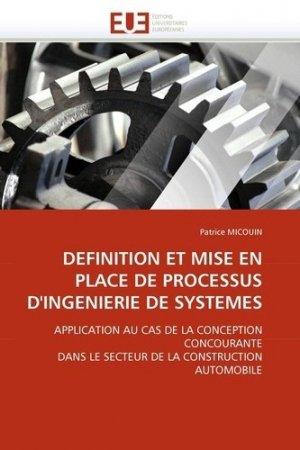 Définition et mise en place de processus d'ingénierie de systèmes - Editions Universitaires Européennes - 9786131534263 -