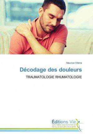 Décodage des douleurs - vie - 9786202495608 -