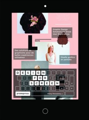 Design for screen - graphic design solutions for great user experience - promopress - 9788416504565 -
