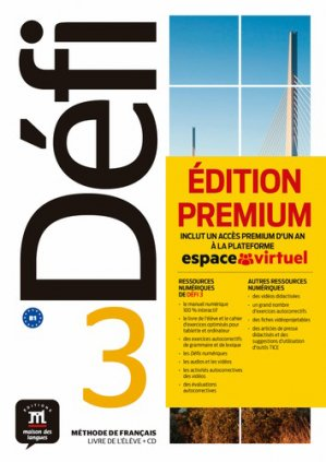 Defi 3 - livre de l'eleve + cd premium - Maison des langues - 9788417249717 -