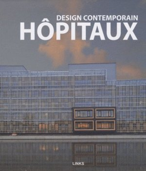 Design contemporain Hôpitaux - links - 9788492796045 -