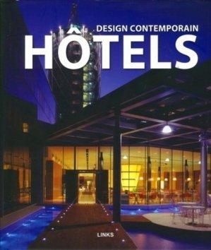Design contemporain Hôtels - Links Books - 9788496969643 -