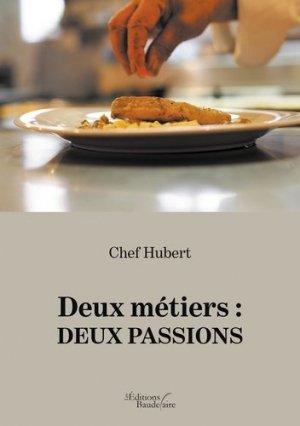 Deux métiers : deux passions - baudelaire editions - 9791020326959 -