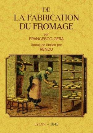 De la fabrication du fromage - Maxtor France - 9791020802101