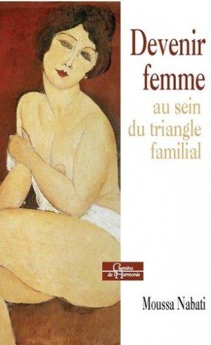 Devenir femme au sein du triangle familial - dervy - 9791024200293 -