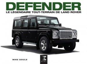 Defender, le légendaire tout-terrain de Land Rover - etai - editions techniques pour l'automobile et l'industrie - 9791028301736 -