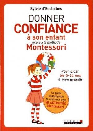 Développer la confiance de son enfant grâce à Montessori - leduc - 9791028503192 -