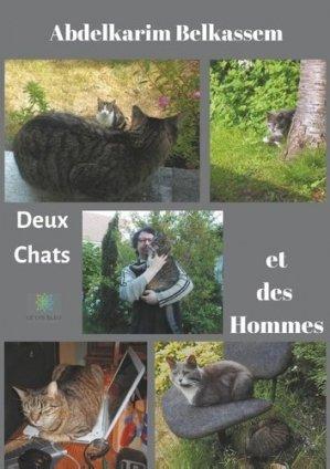 Deux Chats et des Hommes - Le Lys Bleu - 9791037707352 -