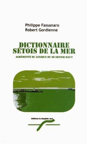 Dictionnaire sétois de la mer - le dauphin vert - 2302953612667 -