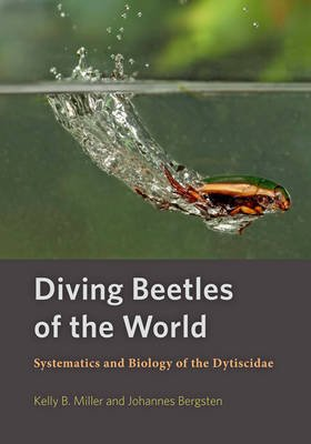 Diving Beetles of the World: Systematics and Biology of the Dytiscidae - johns hopkins university press - 9781421420547 -