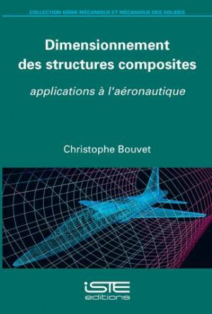 Dimensionnement des structures composites - iste - 9781784053482 -