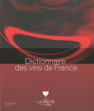 Dictionnaire des vins de France - hachette - 9782012376885 -