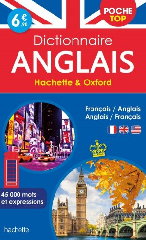 Dictionnaire Poche Top Hachette Oxford - Bilingue Anglais - hachette - 9782014006544 -