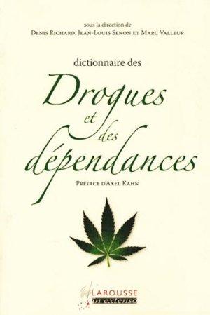 Dictionnaire des drogues et des dépendances - larousse - 9782035845375 -