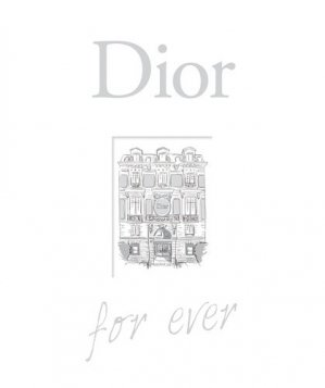Dior for ever - larousse - 9782035893604 -