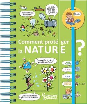 Dis-moi ! Comment protéger la nature ? - larousse - 9782035961471 -