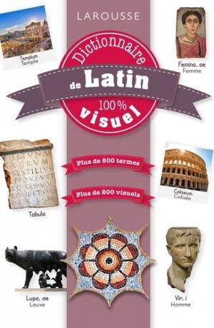 Dictionnaire de latin 100% visuel - larousse - 9782035973160 -