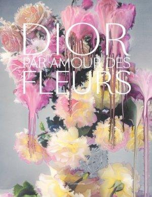 Dior, par amour des fleurs - Flammarion - 9782081512344 -