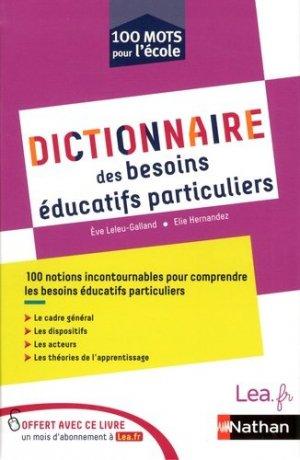 Dictionnaire des besoins éducatifs particuliers - Nathan - 9782091245645 -