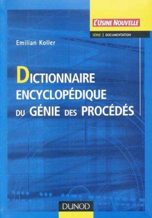Dictionnaire encyclopédique du génie des procédés - dunod - 9782100488001 -