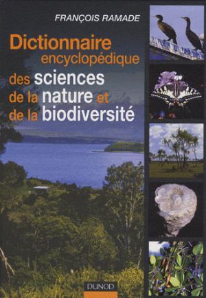 Dictionnaire encyclopédique des sciences de la nature et de la biodiversité - dunod - 9782100492824 -
