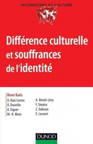 Différences culturelles et souffrances de l'identité - dunod - 9782100573332 -