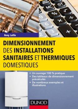 Dimensionnement des installations sanitaires et thermiques domestiques - dunod - 9782100781270 -