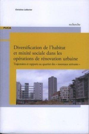 Diversification de l'habitat et mixité sociale dans les opérations de rénovation urbaine - cerema - 9782111381308 -
