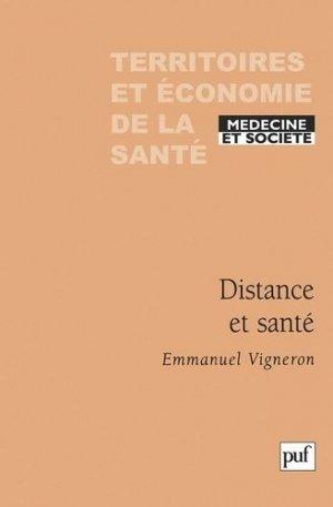Distance et santé - puf - presses universitaires de france - 9782130523659 -