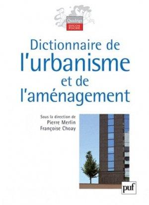 Dictionnaire de l'urbanisme et de l'aménagement - puf - presses universitaires de france - 9782130580669 -