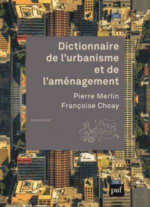 Dictionnaire de l'urbanisme et de l'aménagement - puf - presses universitaires de france - 9782130630685 -