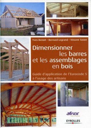Dimensionner les barres et les assemblages en bois - eyrolles - 9782212133851 -