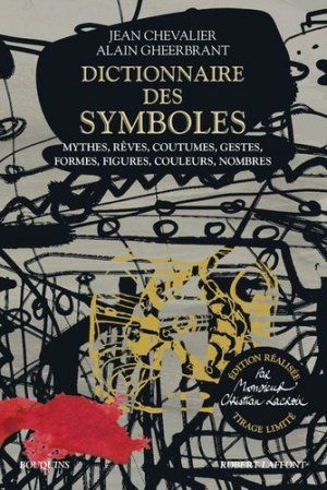 Dictionnaire des symboles - Robert Laffont - 9782221241271 -