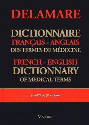 Dictionnaire français anglais des termes de médecine - maloine - 9782224028022 -