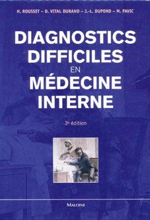 Diagnostics difficiles en médecine interne - maloine - 9782224030261 -