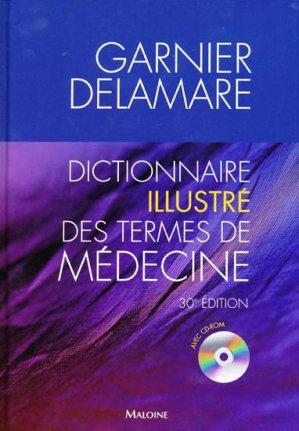 Dictionnaire illustré des termes de médecine - maloine - 9782224030926 -