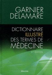 Dictionnaire illustré des termes de médecine - maloine - 9782224032579 -