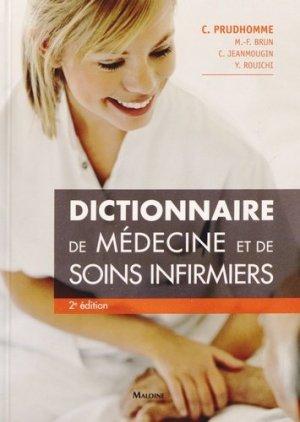 Dictionnaire de médecine et de soins infirmiers - maloine - 9782224033415 -