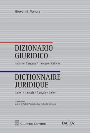 Dictionnaire juridique : italien-français, français-italien. 4e édition. Edition bilingue français-italien - dalloz - 9782247156344 -