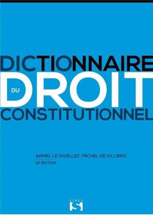 Dictionnaire du droit constitutionnel - dalloz - 9782247199297 -