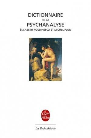 Dictionnaire de la psychanalyse - le livre de poche - lgf librairie generale francaise - 9782253088547 -