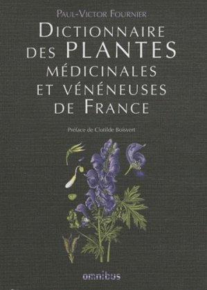Dictionnaires les plantes médicinales et vénéneuses de France - omnibus - 9782258084346 -