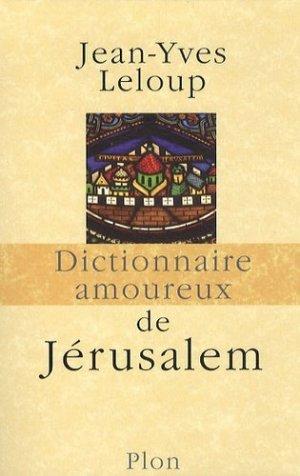 Dictionnaire amoureux de Jérusalem - plon (éditions) - 9782259206631 -