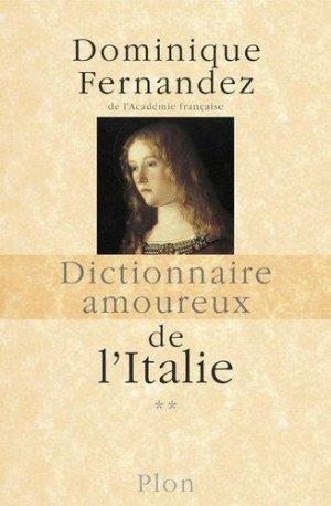 Dictionnaire amoureux de l'Italie. Tome 2, De N à Z - Plon - 9782259209403 -